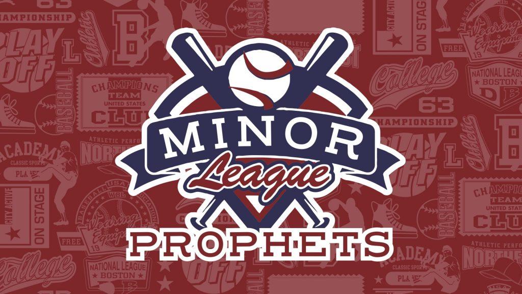 Minor League Prophets