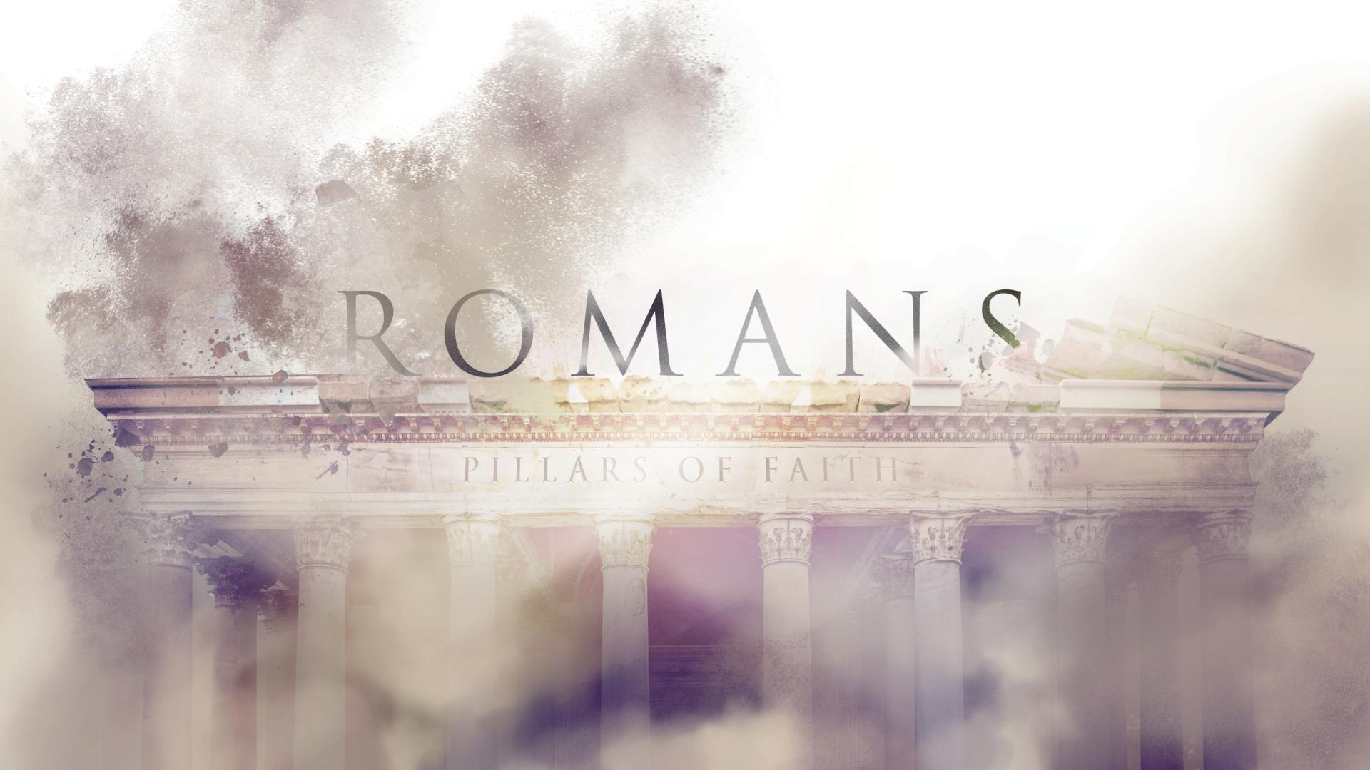 Romans: Pillars of Faith